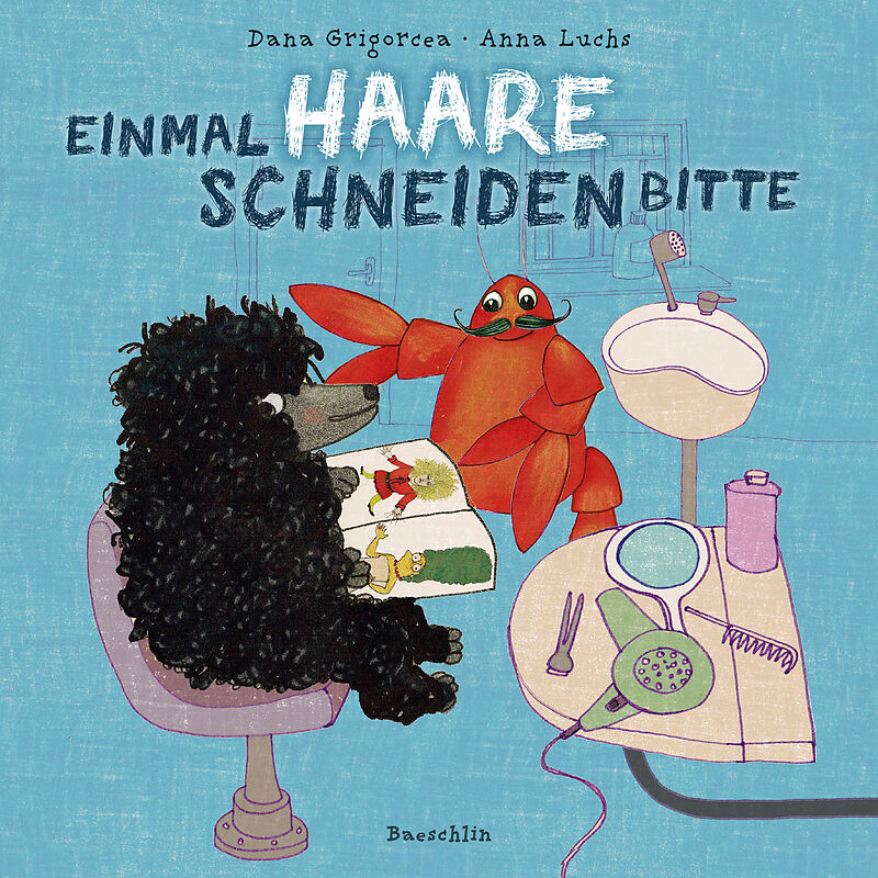 Einmal Haare Schneiden Bitte Dana Grigorcea Buch Kaufen Ex Libris