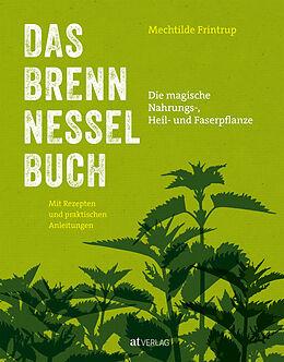 Fester Einband Das Brennnessel-Buch von Mechtilde Frintrup