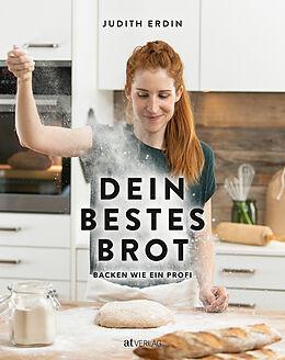 Fester Einband Dein bestes Brot von Judith Erdin