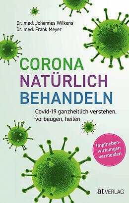 Fester Einband Corona natürlich behandeln von Johannes Wilkens, Frank Meyer