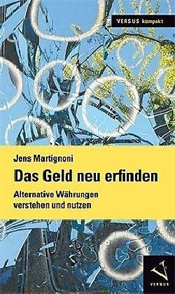 Das Geld neu erfinden [Versione tedesca]