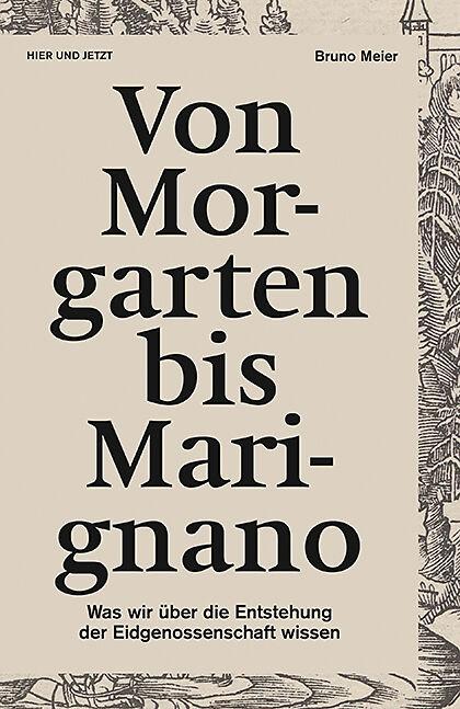 Von Morgarten bis Marignano [Versione tedesca]