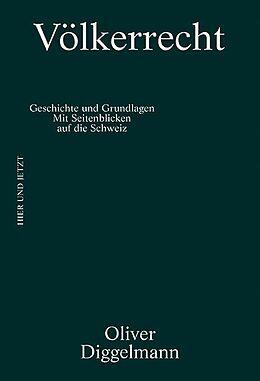 Fester Einband Völkerrecht von Oliver Diggelmann