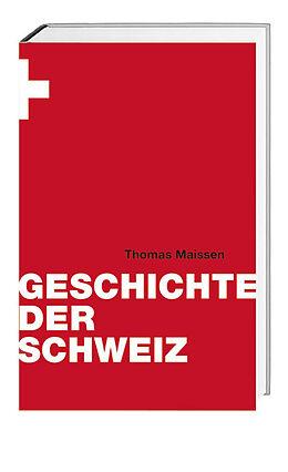 E-Book (epub) Geschichte der Schweiz von Thomas Maissen