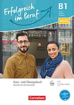 Pluspunkt Deutsch - Erfolgreich im Beruf B1. Kurs- und Übungsbuch mit Audios online [Version allemande]