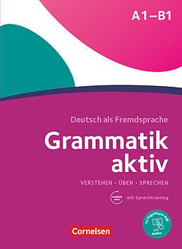 Kartonierter Einband Grammatik aktiv A1-B1. Üben, hören, sprechen. Übungsgrammatik von Friederike Jin, Ute Voss