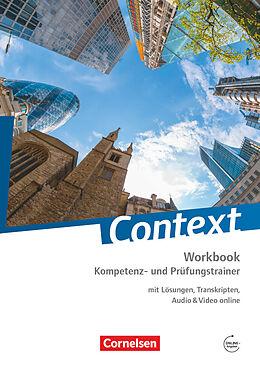 Kartonierter Einband Context. Kompetenz- und Prüfungstrainer. Workbook mit Online-Materialien von Peter Hohwiller, Paul Maloney, Markus Marzinzik