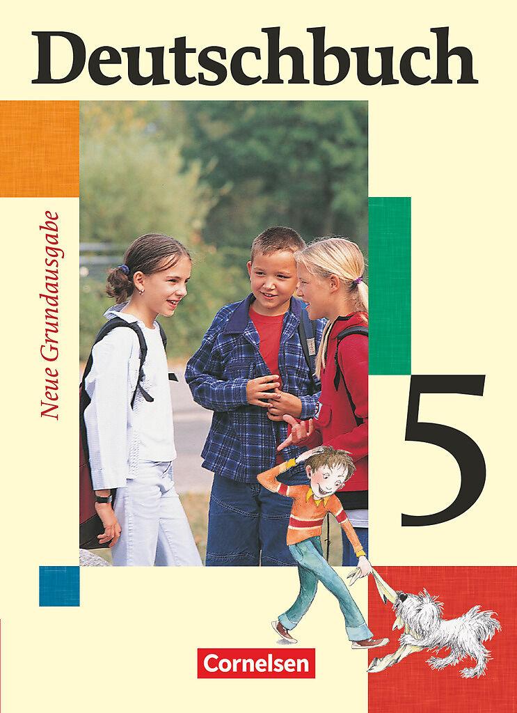 Deutschbuch 5. Neue Grundausgabe. Schülerbuch [Version allemande]