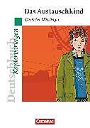 Christine Nöstlinger: Das Austauschkind. Kopiervorlagen