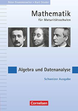 Kartonierter Einband Mathematik für Maturitätsschulen - Deutschsprachige Schweiz von Peter Frommenwiler, Kurt Studer
