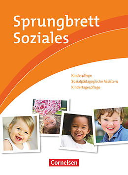 Fester Einband Sprungbrett Soziales - Kinderpflege von Matthias Dahl, Silvia Gartinger, Tobias Greiner