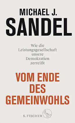 Fester Einband Vom Ende des Gemeinwohls von Michael J. Sandel