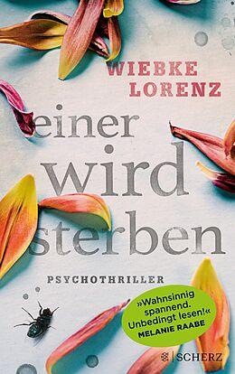 E-Book (epub) Einer wird sterben von Wiebke Lorenz