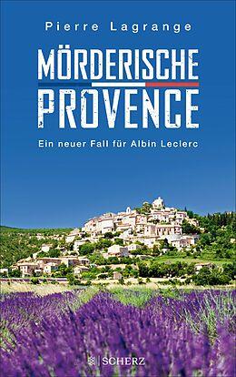 E-Book (epub) Mörderische Provence von Pierre Lagrange