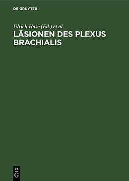 Fester Einband Läsionen des Plexus brachialis von