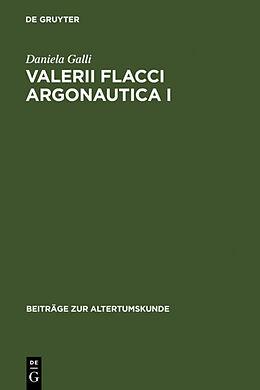 Fester Einband Valerii Flacci Argonautica I von Daniela Galli
