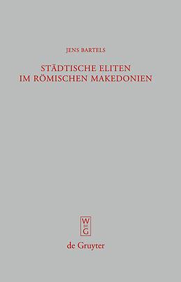 Fester Einband Städtische Eliten im römischen Makedonien von Jens Bartels