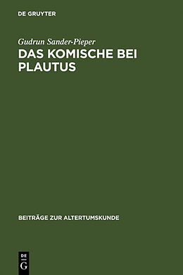 Fester Einband Das Komische bei Plautus von Gudrun Sander-Pieper