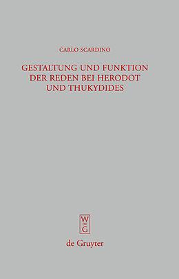 Fester Einband Gestaltung und Funktion der Reden bei Herodot und Thukydides von Carlo Scardino