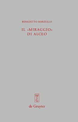"""Fester Einband Il """"miraggio"""" di Alceo: Fr. 140 V von Benedetto Marzullo"""