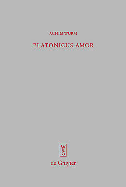 E-Book (pdf) Platonicus amor von Achim Wurm
