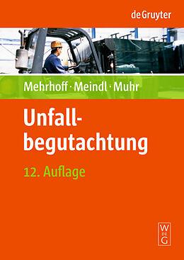 E-Book (pdf) Unfallbegutachtung von Friedrich Mehrhoff, Renate C. Meindl, Gert Muhr