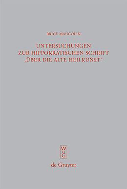 """E-Book (pdf) Untersuchungen zur hippokratischen Schrift """"Über die alte Heilkunst"""" von Brice Maucolin"""