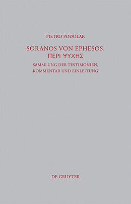 Fester Einband Soranos von Ephesos, Peri psyches von Pietro Podolak