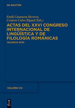 eBook (pdf) Actas del XXVI Congreso Internacional de Lingüística y de Filología Románicas / Actas del XXVI Congreso Internacional de Lingüística y de Filología Románicas. Tome VIII de