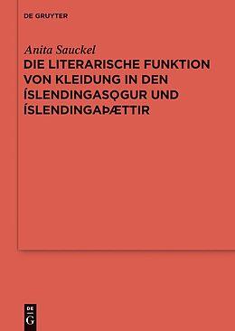 E-Book (pdf) Die literarische Funktion von Kleidung in den Íslendingasögur und Íslendingaþættir von Anita Sauckel