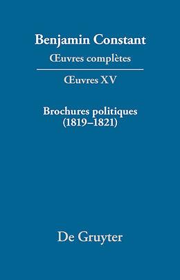 eBook (pdf) Benjamin Constant: uvres complètes. uvres / Brochures politiques (18191821) de