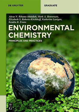 Kartonierter Einband Environmental Chemistry von Alexa N. Rihana-Abdallah, Mark Anthony Benvenuto, Elizabeth S. Roberts-Kirchhoff