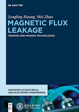 E-Book (epub) Magnetic Flux Leakage von Songling Huang, Wei Zhao
