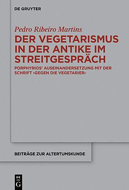 Fester Einband Der Vegetarismus in der Antike im Streitgespräch von Pedro Ribeiro Martins