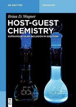 Kartonierter Einband Host-Guest Chemistry von Brian D. Wagner