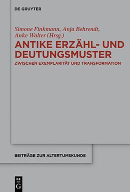 Fester Einband Antike Erzähl- und Deutungsmuster von