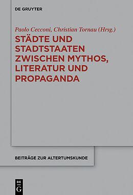 Fester Einband Städte und Stadtstaaten zwischen Mythos, Literatur und Propaganda von