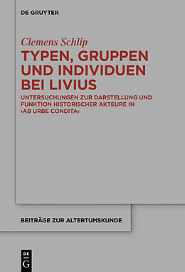 Fester Einband Typen, Gruppen und Individuen bei Livius von Clemens Schlip