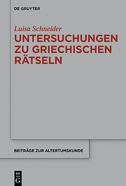 Fester Einband Untersuchungen zu antiken griechischen Rätseln von Luisa Schneider