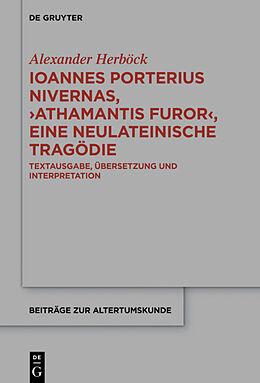 Fester Einband Ioannes Porterius Nivernas, Athamantis Furor, eine neulateinische Tragödie von Alexander Herböck