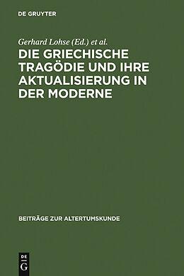 E-Book (pdf) Die griechische Tragödie und ihre Aktualisierung in der Moderne von