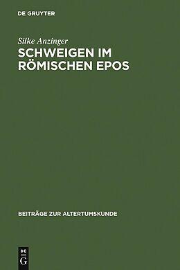 E-Book (pdf) Schweigen im römischen Epos von Silke Anzinger
