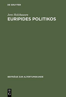 E-Book (pdf) Euripides Politikos von Jens Holzhausen