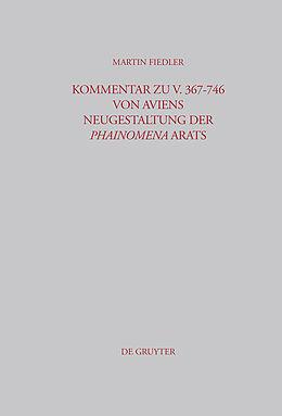 E-Book (pdf) Kommentar zu V. 367-746 von Aviens Neugestaltung der Phainomena Arats von Martin Fiedler