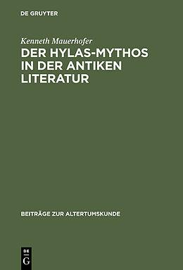 E-Book (pdf) Der Hylas-Mythos in der antiken Literatur von Kenneth Mauerhofer