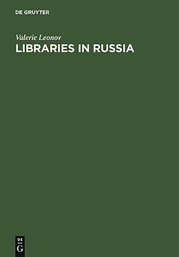 E-Book (pdf) Libraries in Russia von Valerie Leonov