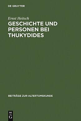 E-Book (pdf) Geschichte und Personen bei Thukydides von Ernst Heitsch
