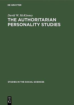 Fester Einband The authoritarian personality studies von David W. Mckinney
