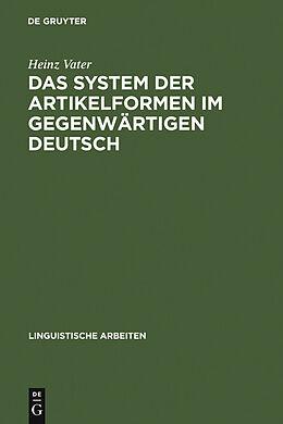 E-Book (pdf) Das System der Artikelformen im gegenwärtigen Deutsch von Heinz Vater