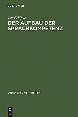 E-Book (pdf) Der Aufbau der Sprachkompetenz von Josef Häfele